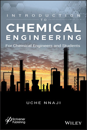 Introduction To Chemical Engineering For Chemical Engineers And Students Wiley