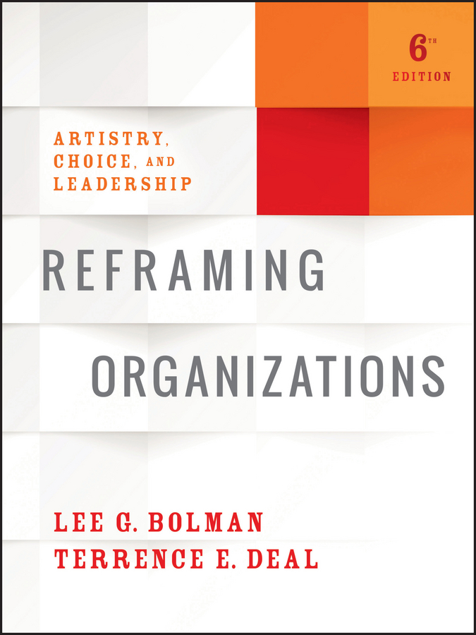 Reframing Organizations   Wiley Online Books