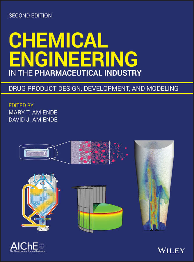 Chemical Engineering In The Pharmaceutical Industry Wiley Online Books